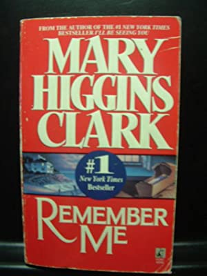 REMEMBER ME: Clark, Mary Higgins