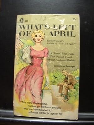 WHAT'S LEFT OF APRIL: Lowry, Robert