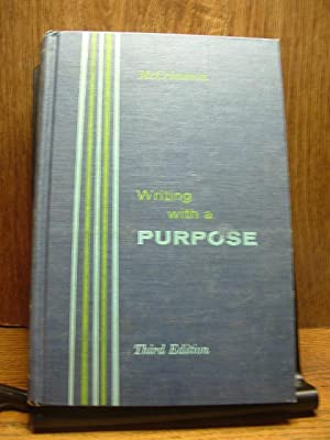 WRITING WITH A PURPOSE (3rd Edition)