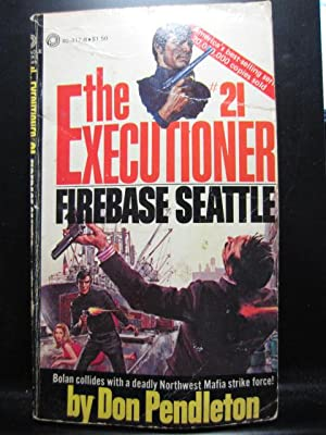 FIREBASE SEATTLE (Executioner #21)