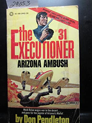 ARIZONA AMBUSH (Executioner 31)