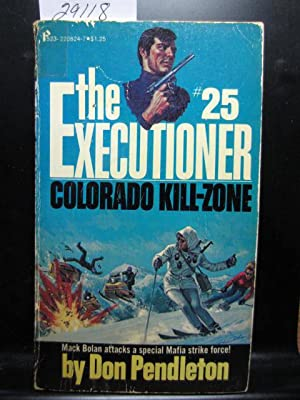 COLORADO KILL-ZONE (Executioner #25)