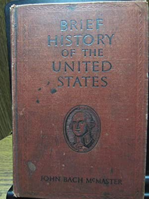 BRIEF HISTORY OF THE UNITED STATES