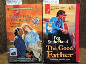THREE FOR THE ROAD / THE GOOD FATHER