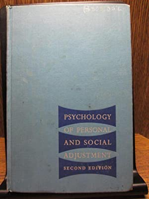 PSYCHOLOGY OF PERSONAL AND SOCIAL ADJUSTMENT (2nd Ed.)