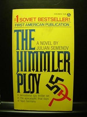 THE HIMMLER PLOY: Semenov, Julian