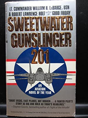 SWEETWATER GUNSLINGER 201