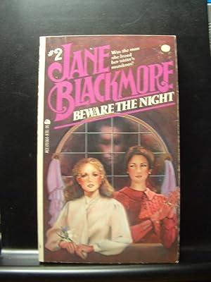 BEWARE THE NIGHT: Blackmore, Jane
