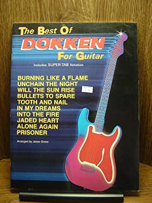 THE BEST OF DOKKEN FOR GUITAR: Includes Super-tab Notation