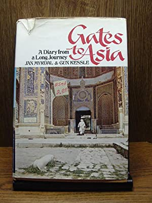 GATES TO ASIA: A diary from a: Myrdal, Jan