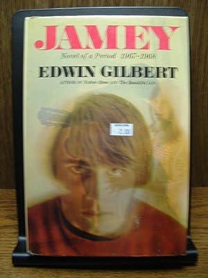JAMEY: Novel of a Period 1967-1968: Gilbert, Edwin