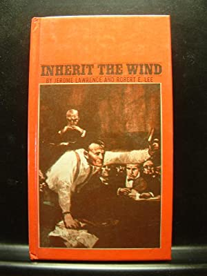 an opportunity to fight for the right in inherit the wind by jerome lawrence and robert e lee Jerome lawrence & robert e lee written by through exercises and activities related to inherit the wind by lawrence and lee right in the text.