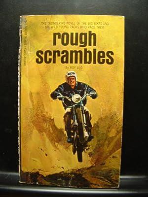 ROUGH SCRAMBLES: Ald, Roy