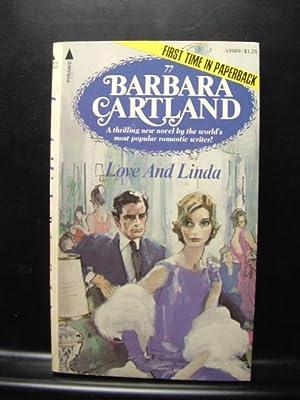 LOVE AND LINDA: Cartland, Barbara