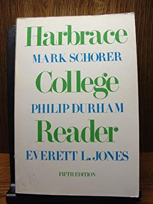 HARBRACE COLLEGE READER (5th Edition): Schorer, Mark