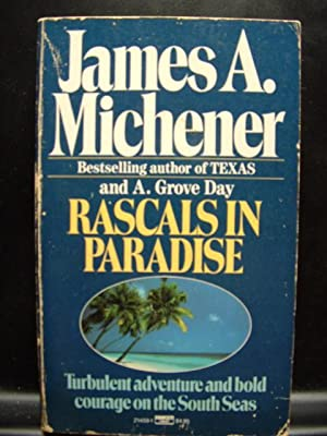 RASCALS IN PARADISE: Michener, James