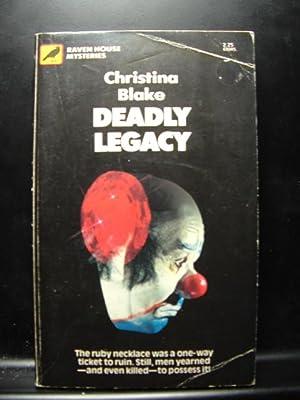 DEADLY LEGACY Ravenhouse Mystery: Blake, Christina