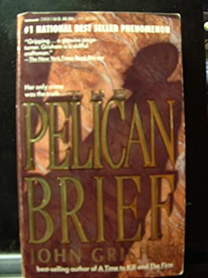 THE PELICAN BRIEF / THE CHOICE: Grisham, John /