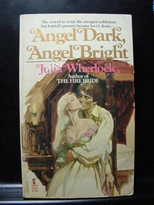 ANGEL DARK, ANGEL BRIGHT: Wherlock, Julia