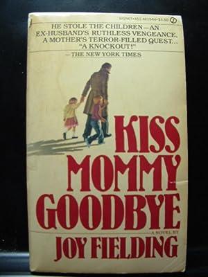 KISS MOMMY GOODBYE / KRAMER VERSUS KRAMER: Fielding, Joy /