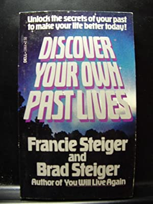 DISCOVER YOUR OWN PAST LIVES: Steiger, Francie &