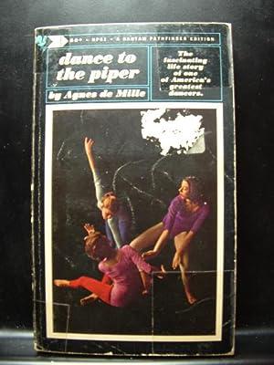 DANCE TO THE PIPER: de Mille, Agnes