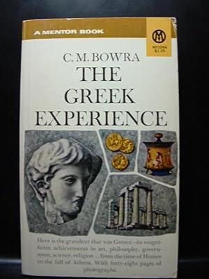 GREEK EXPERIENCE: Bowra, C. M.