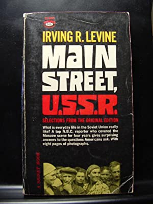 MAIN STREET U. S. S. R.: Levine, Irving R.