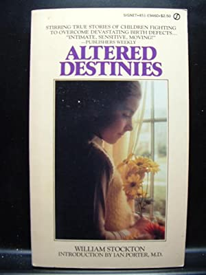 ALTERED DESTINIES
