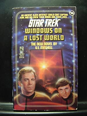 WINDOWS ON A LOST WORLD (Star Trek: Mitchell, V. E.