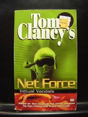 NET FORCE - VIRTUAL VANDALS Tom Clancy: Clancy, Tom