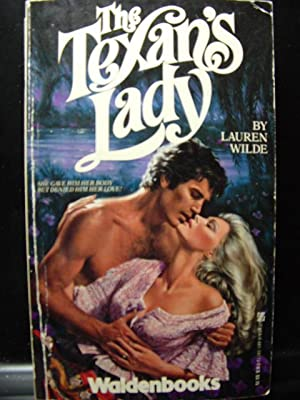 TEXAN'S LADY / TEXAS PASSION: Wilde, Lauren /
