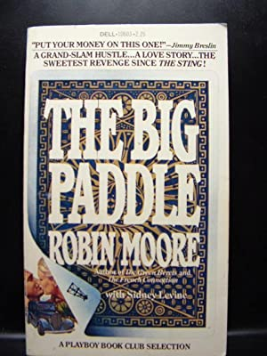 THE BIG PADDLE: Moore, Robin