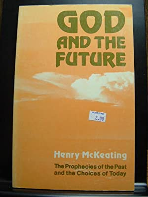 GOD AND THE FUTURE: McKeating, Henry