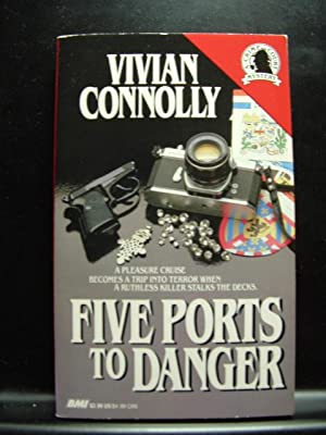 FIVE PORTS TO DANGER / THOUGH I: Connolly, Vivian /
