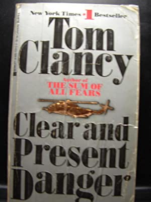 CLEAR AND PRESENT DANGER: Clancy, Tom