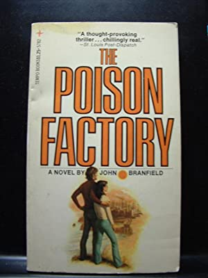 THE POISON FACTORY: Branfield, John