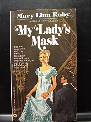 MY LADY'S MASK / THE INNOCENT ADULTRESS: Roby, Mary Linn