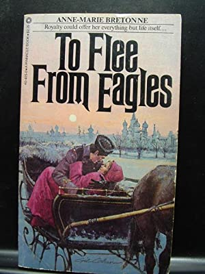 TO FLEE FROM EAGLES: Bretonne, Anne-Marie