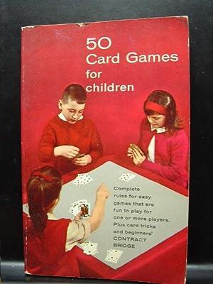 50 CARD GAMES FOR CHILDREN: Quinn, Vernon
