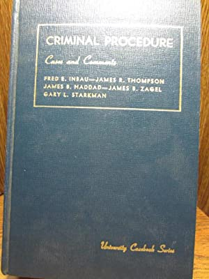 CRIMINAL PROCEDURE - CASES AND COMMENTS
