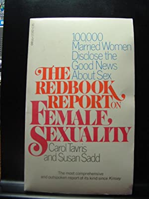 THE REDBOOK REPORT ON FEMALE SEXUALITY: Tavris, Carol
