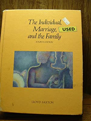 THE INDIVIDUAL, MARRIAGE, AND THE FAMILY
