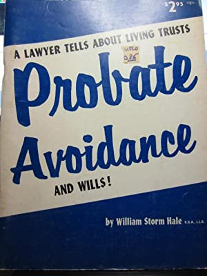 PROBATE AVOIDANCE AND WILLS!