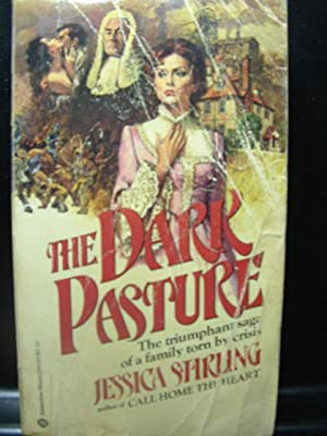 THE DARK PASTURE: Stirling, Jessica