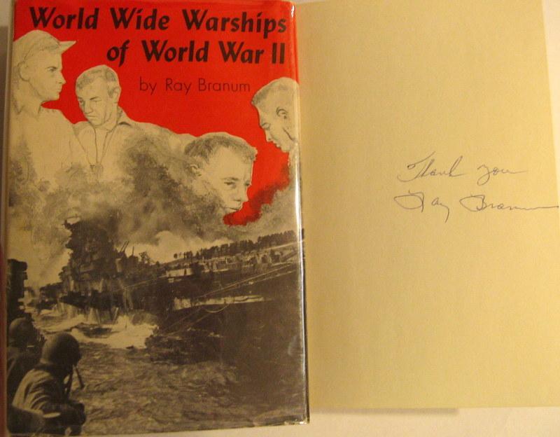World Wide Warships of World War II Branum, Ray