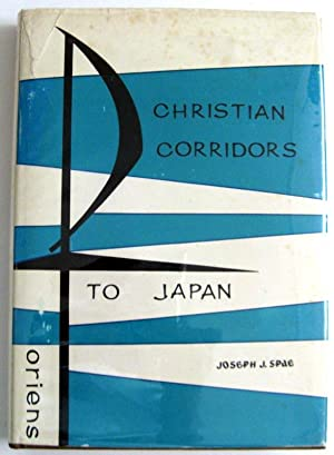 Christian Corridors to Japan: Joseph Spae