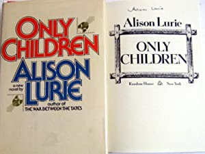 Only Children: Lurie, Alison