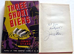 Three Short Biers: Jimmy Starr