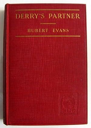 Derry's Partner: Hubert Evans